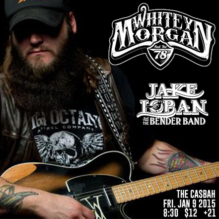 Whitey Morgan Jake Loban